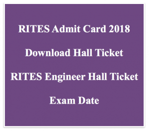 rites admit card 2018 engineer hall ticket download rites limited rites exam date written test