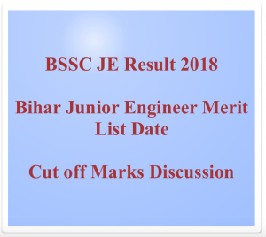 bssc je result 2018 bihar junior engineer result merit list download check online score bssc.bih.nic.in bihar staff selection commission