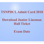 TSNPDCL JLM Hall Ticket 2018 Admit Card Download Junior Lineman