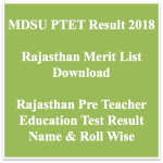 Rajasthan PTET Result 2018 Name Wise Merit List Result Date Raj