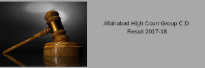 allahabad high court group d result 2018 stenographer driver post merit list ahc released