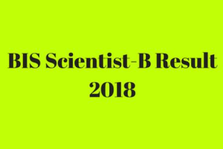 bis scientist b result 2018 check online expected cut off marks merit list publishing date scientist b bureau of indian standard