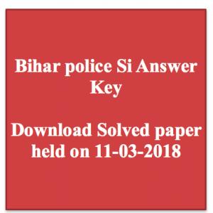 bihar police sub inspector answer key download bpssc model solution sheet download solved paper model solution sheet solved paper