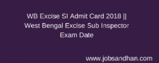 wb excise si admit card 2018 download west bengal police sub inspector hall ticket download west bengal policewb.gov.in
