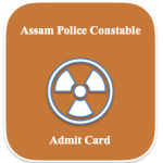 Assam Police Constable Admit Card 2018 | Physical Exam Date Call Letter Download