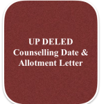 UP DElEd Counselling 2018 Date & Schedule | BTC Detailed Updates