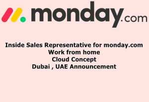 """Inside Sales Representative for monday.com Work from home Cloud Concept Dubai, UAE Announcement date: Oct 22 Monday.com is a web and mobile application for team management. Since 2019, the company has had more than 80,000 organizations among its customers, from over 200 types of different markets, most of which are not specialized in the field of information technology. Forrester, Inc. reports that """"monday.com excels at business management, offering highly flexible monitoring and scheduling capabilities."""" In July 2019, monday.com raised $ 150 million in new investments, based on an overall valuation of $ 1.9 billion. Job Description We sell monday.com, a B2B SaaS solution. We are looking for a motivated salesperson who enjoys working in a high-speed environment selling one of the best cloud apps in the world. *** You MUST have a B2B SaaS sales experience. This is not a prospecting or cold-calling job: this is a job for closers who will convert our hot leads into happy paying customers. We will provide you with several hot leads every single day. You will be reaching out to prospects in the United Arab Emirates and Saudi Arabia. Responsibilities Negotiate and close deals with prospects Deliver online presentations and demos to prospects Build and manage relationships with new prospects Close more deals Follow up with your accounts for upselling and cross-sell opportunities You will earn a fixed monthly salary in addition to a very generous commission on sales. Skills Qualifications You MUST be a deal closer and be able to prove it Proven B2B SaaS inside sales experience in the UAE and Saudi Arabia Great negotiation and closing skills Excellent verbal and written communications skills Able to multitask, prioritize, and manage time effectively Self-driven and comfortable with quotas Job details Job area Dubai United Arab Emirates Company sector IT services The nature of the company's business Employer (private sector) Job role in the sales Employment type Full-time Mon"""