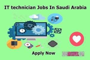 IT technician Jobs In Saudi Arabia,it technician jobs, it technician jobs in dubai salary, it technician salary in dubai, it technician job description, computer technician job in dubai, computer hardware technician jobs in dubai, it support jobs in uae, it jobs in dubai,