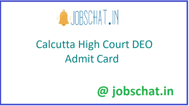 Calcutta High Court DEO Admit Card