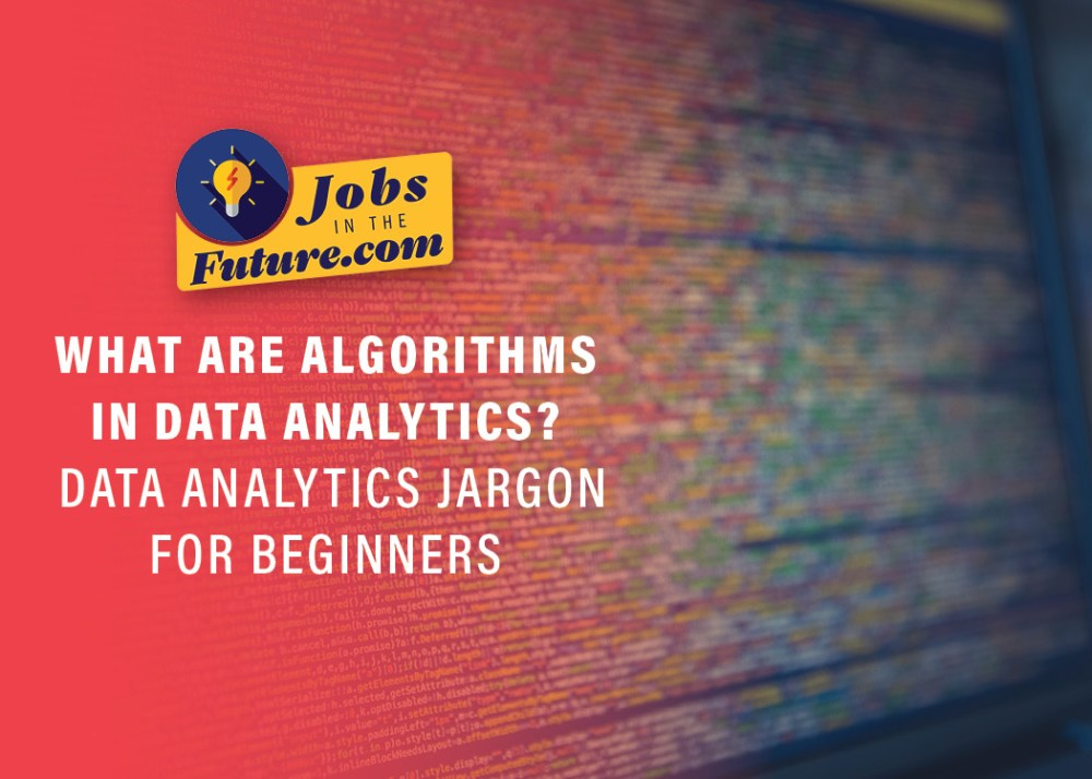 What Are Algorithms in Data Analytics