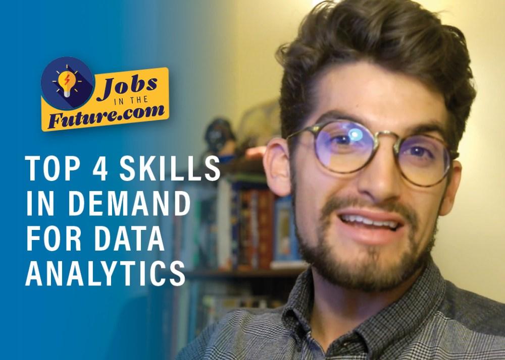 Top 4 Skills in Demand for Data Analytics