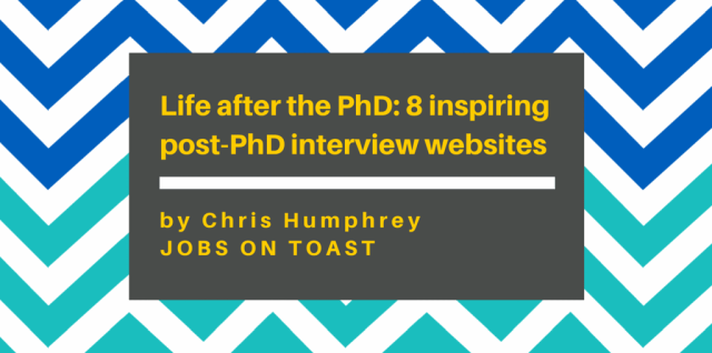 Life-after-the-PhD-8-inspiring-post-PhD-interview-websites