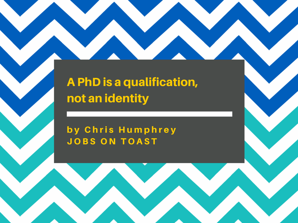 A PhD is a qualification, not an identity