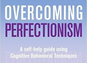 Overcoming Perfectionism book