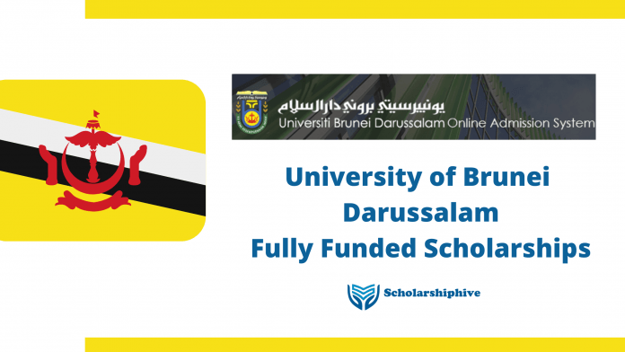 University of Brunei Darussalam Fully Funded Scholarships