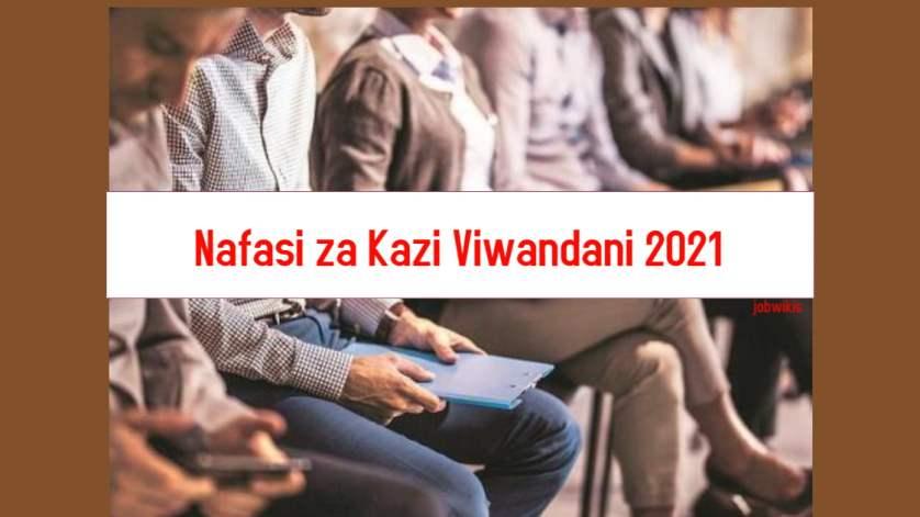 nafasi za kazi viwandani 2021, nafasi za kazi Mashirika Binafsi 2021, nafasi za kazi supermarket 2021, nafasi za kazi sheli 2021, nafasi za kazi mbalimbali 2021, nafasi za kazi madukani 2021
