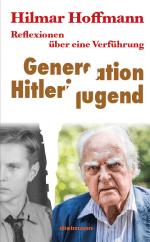 Generation Hitlerjugend - Hilmar Hoffmann