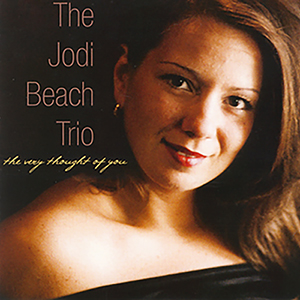Jodi Beach - The Very Thought of You
