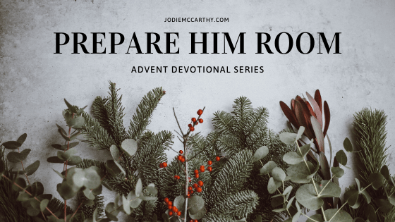 advent devotional series, prepare him room