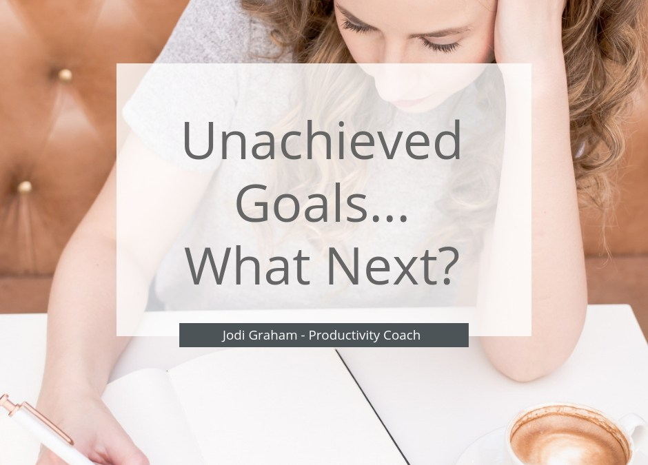 What to do with unachieved goals blog post
