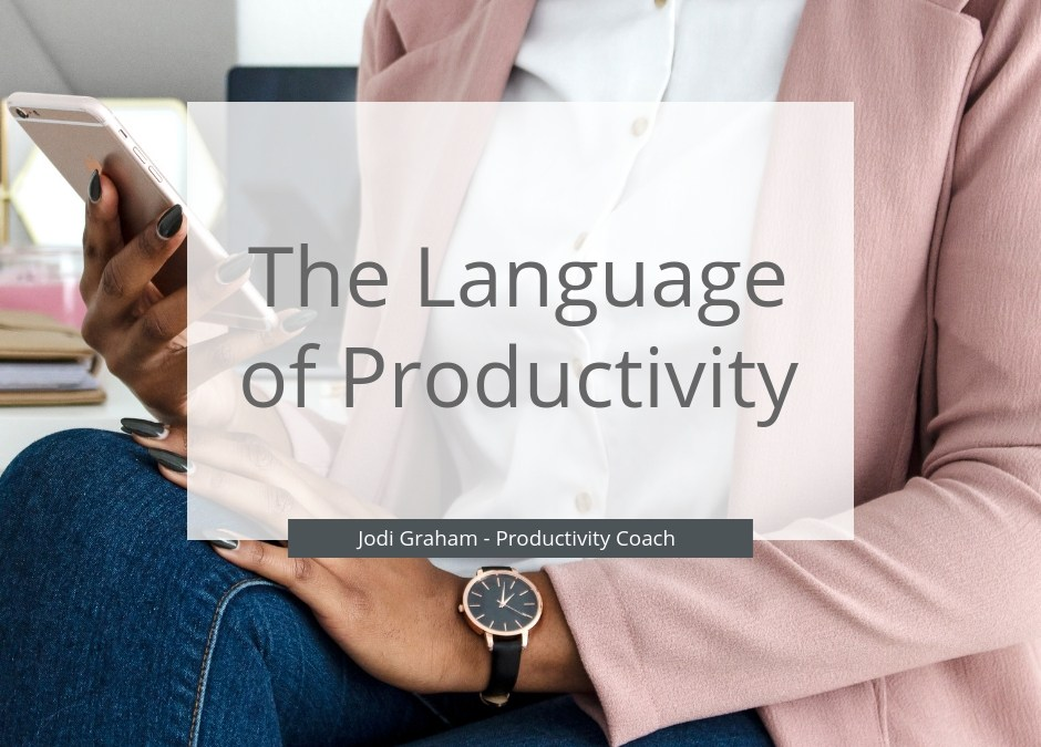 The Language Of Productivity