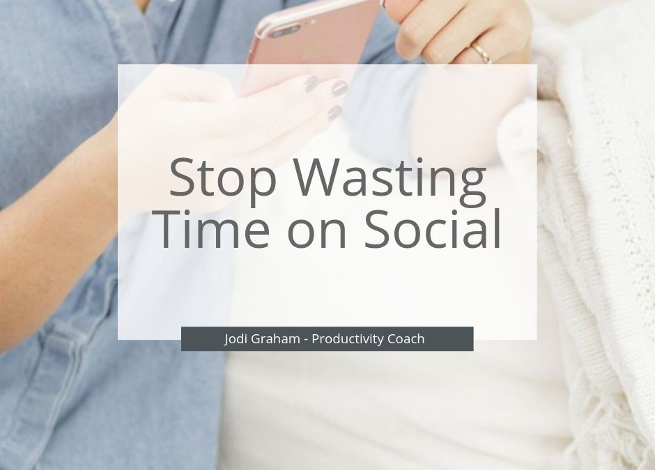 Stop wasting time on social