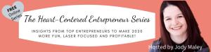 The Heart-Centered Entrepeneur Series