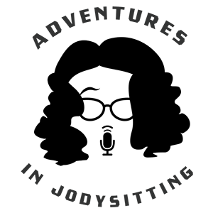 Adventures in JodySitting