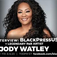 New Jody Watley Interview Alert - Live With Black Press USA June 12