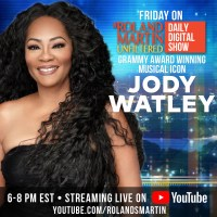 Jody Watley Slated As Guest on Roland Martin Unfiltered July 31.