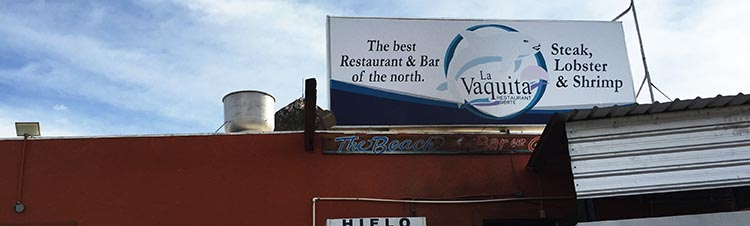 We also liked La Vaquita Restaurant
