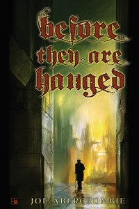 Before They Are Hanged - US Limited Edition