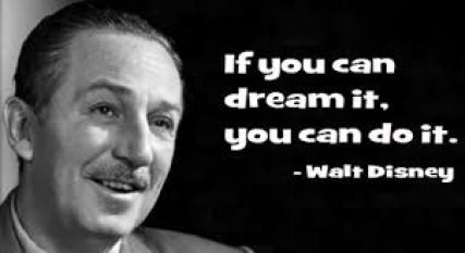 if-you-can-dream-it-you-can-do-it-walt-disney