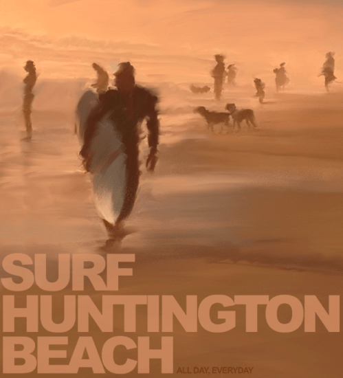 """""""Surf Huntington Beach"""""""