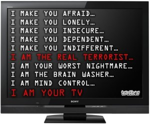 i-make-you-afraid-lonely-insecure-dependent-indifferent-terrorist-nightmare-brain-washing-mind-control-tv-television