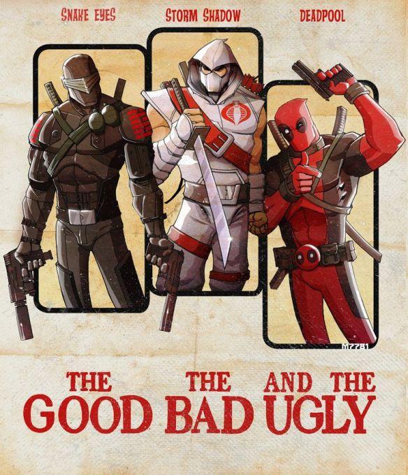 G.I. Joe good bad ugly deadpool