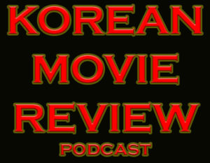 Korean-Movie-Review-Podcast