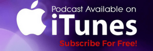 SUBSCRIBE TO PODCAST ON ITUNES