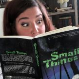 Ashley Price reading Small Things.