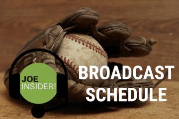 Joe Insider Broadcast Schedule