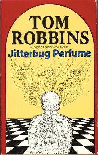 Tom Robbins Jitterbug Perfume cover