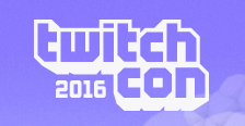 Twitch Con 2016