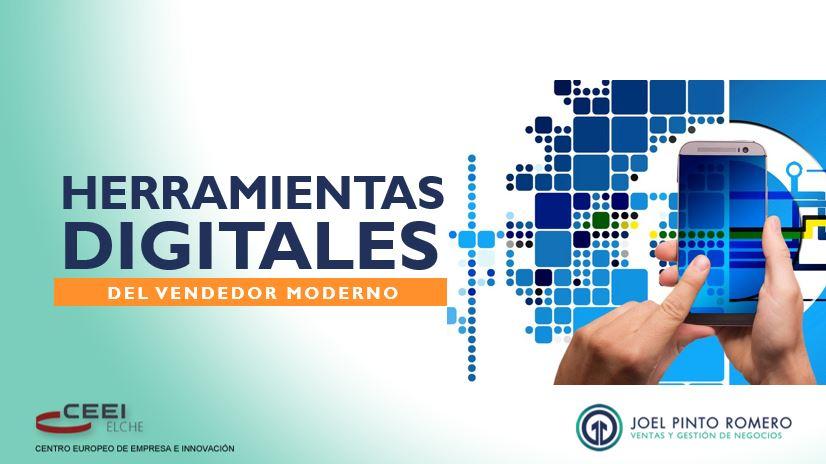 Herramientas Digitales del Vendedor Moderno - Joel Pinto Romero