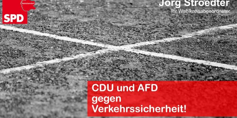 CDU / AFD gegen Verkehrssicherheit