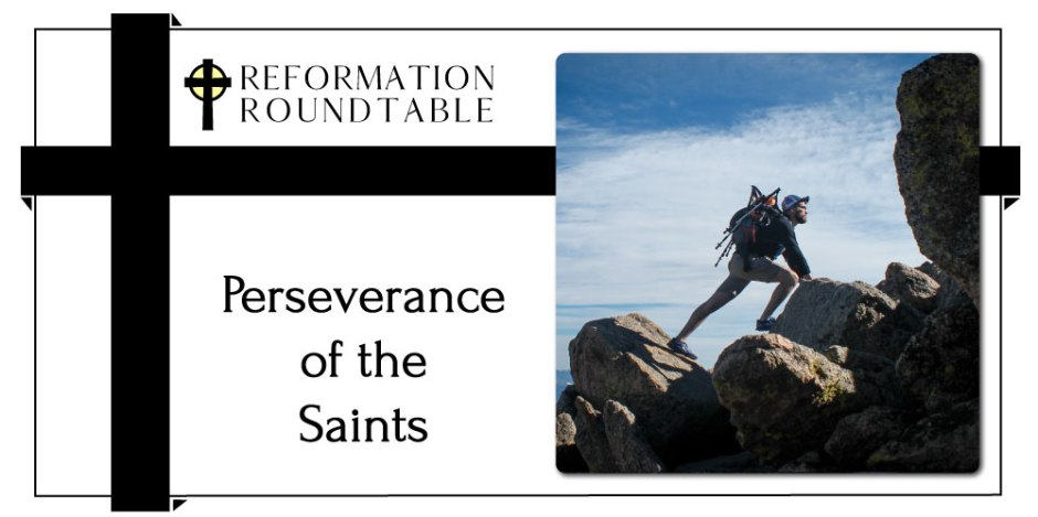Perseverance of the Saints Reformed Theology