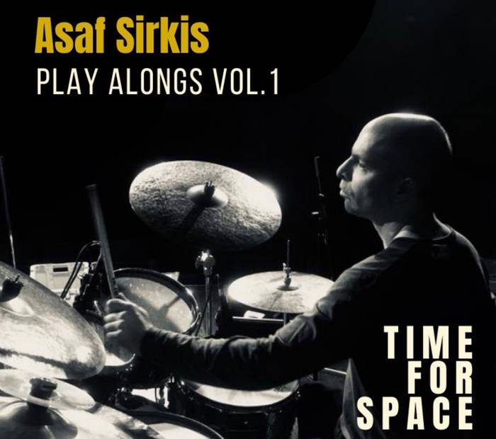 Asaf Sirkis Time For Space Drum Playalong