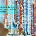 Liver Vitamins are Like Jewels (and a Homeopathic Remedy for Liver Disease)