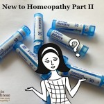 Podcast 33 – New (and Not So New) to Homeopathy Part II