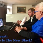 Podcast 39 – Blue Is The New Black!