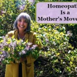 Homeopathy is a Mother's Movement!